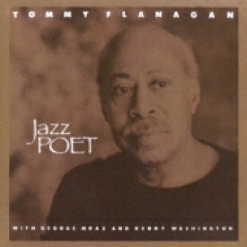 Tommy Flanagan トミーフラナガン / Jazz Poet 【CD】