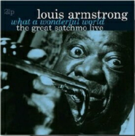 Louis Armstrong ルイアームストロング / Great Satchmo (Live) / What A Wonderful World (2枚組アナログレコード) 【LP】