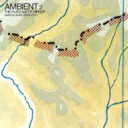 Harold Budd/Brian Eno ハロルドバッド/ブライアンイーノ / Ambient 2 - Plateaux Of Mirror 【SHM-CD】