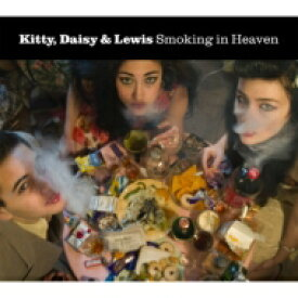 Kitty Daisy And Lewis キティーデイジー& ルイス / Smoking In Heaven 【CD】