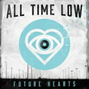 All Time Low オールタイムロウ / Future Hearts 【LP】