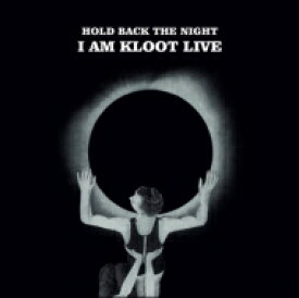 I Am Kloot / Hold Back The Night: I Am Kloot Live 輸入盤 【CD】