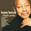 Kenny Barron ケニーバロン / Flight Path 輸入盤 【CD】