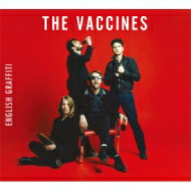 The Vaccines / English Graffiti 【CD】