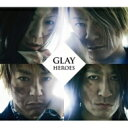 GLAY グレイ / HEROES / 微熱(A)girlサマー / つづれ織り〜so far and yet so close〜 【CD Maxi】