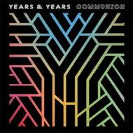 Years & Years / Communion 輸入盤 【CD】