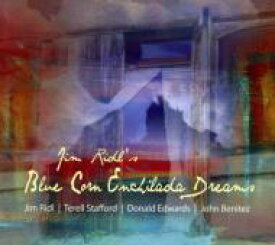 【送料無料】 Jim Ridl / Blue Corn Enchilada Dreams 輸入盤 【CD】