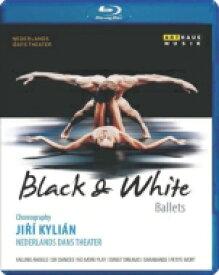 バレエ&ダンス / 『白と黒』 キリアン、ネザーランド・ダンス・シアター 【BLU-RAY DISC】