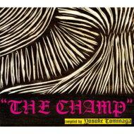 Yosuke Tominaga / Champ Compiled By Yosuke Tominaga 【CD】