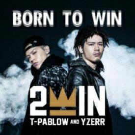 2WIN / BORN TO WIN 【CD】