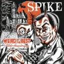 【送料無料】 SPIKE / WEIRD OF THE BEST - 25th Anniversary - 【CD】