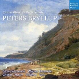 シュルツ(1747-1800) / ジングシュピール『ペーターの婚礼』全曲 エールハルト&ラルテ・デル・モンド、ヴェストマン、フッサー、他(2013 ステレオ) 輸入盤 【CD】