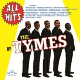 Tymes / All The Hits By The Tymes (紙ジャケット) 【CD】