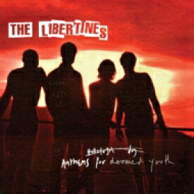 【送料無料】 Libertines ザリバティーンズ / Anthems For Doomed Youth (16Tracks)(Deluxe Edition) 輸入盤 【CD】