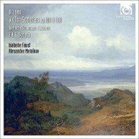 【送料無料】 Brahms ブラームス / ブラームス:ヴァイオリン・ソナタ第2番、第3番、シューマン:3つのロマンス ファウスト、メルニコフ(+F.A.E.ソナタ全曲) 輸入盤 【CD】