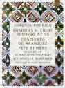 ドキュメンタリー『影と光〜90歳のロドリーゴ』(日本語字幕付)+アランフェス協奏曲 ペペ・ロメロ、マリナー&アカ…