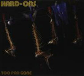 【送料無料】 Hard Ons / Too Far Gone 輸入盤 【CD】