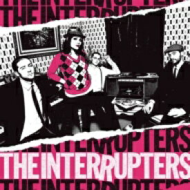Interrupters / Interrupters 輸入盤 【CD】