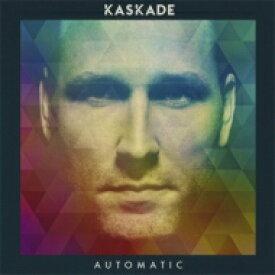 Kaskade カスケイド / Automatic 輸入盤 【CD】