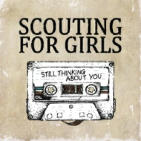 Scouting For Girls スカウティングフォーガールズ / Still Thinking About You 輸入盤 【CD】