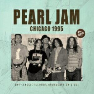 【送料無料】 PEARL JAM パールジャム / Chicago 1995 輸入盤 【CD】