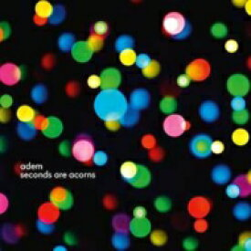 【送料無料】 Adem / Seconds Are Acorns 輸入盤 【CD】