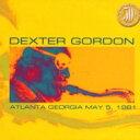 Dexter Gordon デクスターゴードン / Live In Atlanta 1981 【CD】