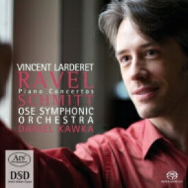 【送料無料】 Ravel ラベル / Piano Concertos: Larderet(P) Kawka / Ose So +florent Schmitt 輸入盤 【SACD】