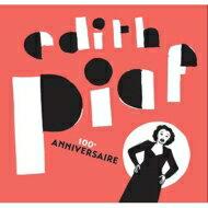 【送料無料】 Edith Piaf エディットピアフ / Best Of 100th Anniversary 輸入盤 【CD】
