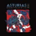 【送料無料】 Acoustic Asturias アコースティックアストゥーリアス / 欠落 -ミッシング・ピース・オブ・マイ・ライフ- 【CD】