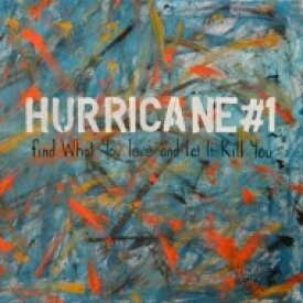 Hurricane #1 / Find What You Love & Let It Kill You 輸入盤 【CD】