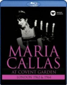 マリア・カラス/アット・コヴェント・ガーデン1962&64 【BLU-RAY DISC】