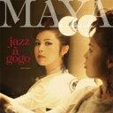【送料無料】 Maya (Jazz) マヤ / Jazz A Go Go (UHQCD) 【Hi Quality CD】