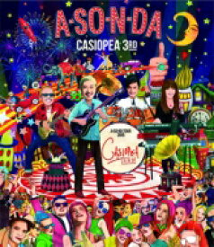 【送料無料】 CASIOPEA 3rd / A So N Da ・a So Bo Tour 2015・ 【BLU-RAY DISC】