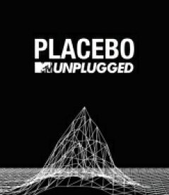 Placebo プラシーボ / Mtv Unplugged 【BLU-RAY DISC】