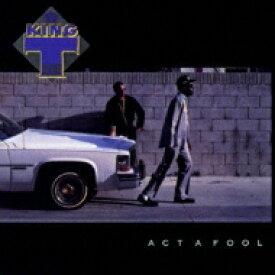 King Tee / Act A Fool 【CD】