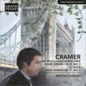 クラーマー、ヨハン・バプティスト(1771-1858) / ピアノ・ソナタ集、アングロ=カレドニアンの旋律と変奏曲 マッテオ・ナポリ 輸入盤 【CD】