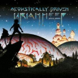 【送料無料】 Uriah Heep ユーライアヒープ / Acoustically Driven アコースティカリー ドリヴン・ライヴ2000 (紙ジャケット) 【CD】
