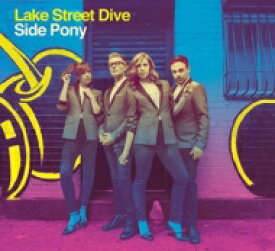 Lake Street Dive / Side Pony (アナログレコード) 【LP】