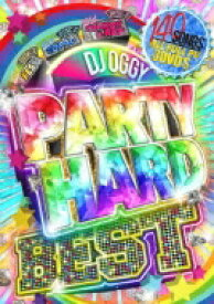 DJ OGGY / Party Hard Best 【DVD】