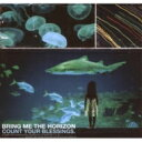 Bring Me The Horizon ブリングミーザホライズン / Count Your Blessings 輸入盤 【CD】