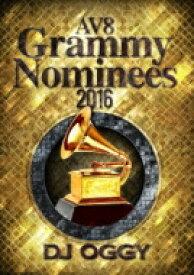 DJ OGGY / Av8 Grammy Nominees 2016 【DVD】