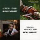 Nicki Parrott ニッキパロット / Autumn Leaves: 枯葉 / Winter Wonderland 【CD】
