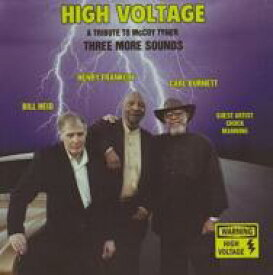 Three More Sounds / High Voltage: A Tribute To Mccoy Tyner 輸入盤 【CD】