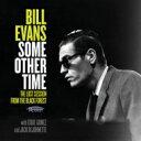 【送料無料】 Bill Evans (Piano) ビルエバンス / Some Other Time: The Lost Session From The Black Forest (2CD)(…