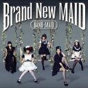 BAND-MAID / Brand New MAID 【Type-A】 【CD】
