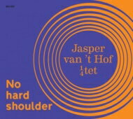 【送料無料】 Jasper Van't Hof / No Hard Shoulder 輸入盤 【CD】