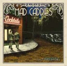 Mad Caddies / Just One More 輸入盤 【CD】