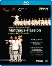 バレエ&ダンス / Matthaus-passion(J.s.bach): (Neumeier)hamburg Ballet Jena / St Michaelis O & Cho Schreier 【BLU-RAY DISC】