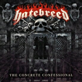 Hatebreed ヘイトブレッド / Concrete Confessional 【CD】